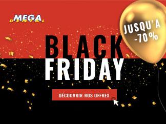 Black Friday MEGA Dental, matériel dentaire pas cher